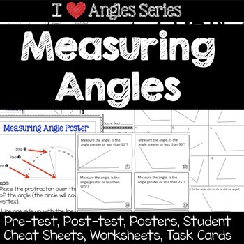Measuring Angles Unit -Pretests, Post-tests, Posters, Chea
