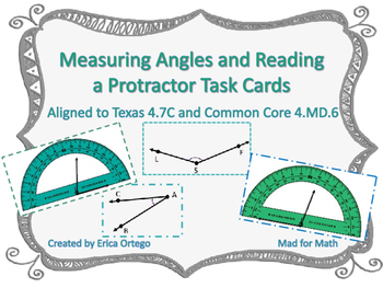 Measuring Angles and Reading a Protractor Task Cards 4.7C,