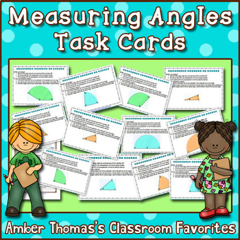 Measuring Degrees of Angles:  Task Cards