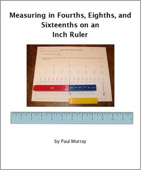 Measuring Fractions -- Fourths, Eighths, & Sixteenths -- o