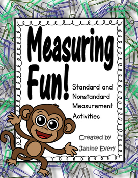 Measuring Fun - Standard & Nonstandard Measurement
