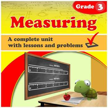Measuring - Grade 3 - complete unit with lessons and exercises
