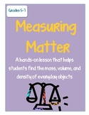 Measuring Matter (mass, volume, and density)