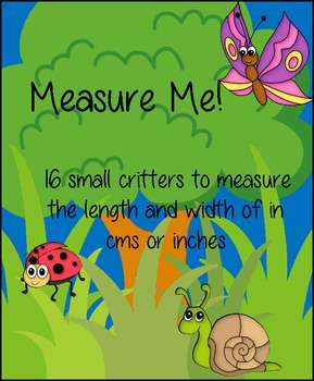 Measuring Small Critters with Centimeters or Inches