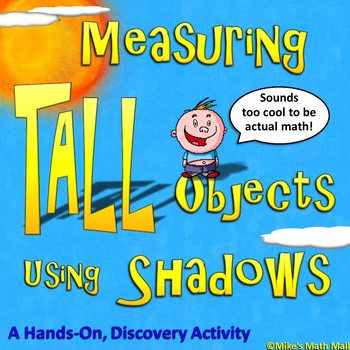 Measuring Tall Objects using Shadow Math (Outdoor Discover
