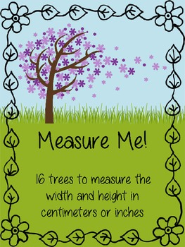 Measuring Trees in Centimeters or Inches