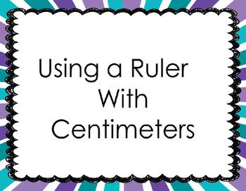 Measuring in Centimeters