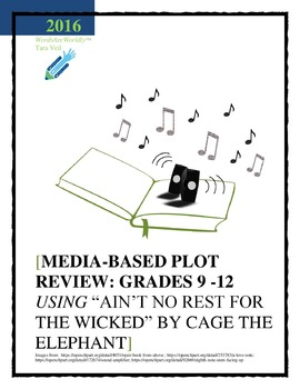 Music-Based Plot Review: Grades 9-12