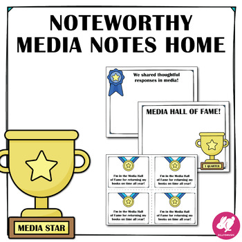 Media Center Notes Home to Parents
