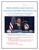 Media Institutions: Crash Course U.S. Government and Polit