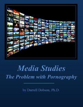 Media Studies -- The Problem with Pornography
