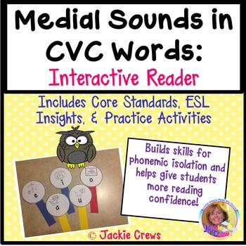 Medial Sounds in CVC Words: Interactive Reader with Practi