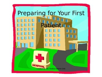 Medical Interns: Preparing for Your First Patient