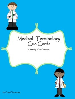Medical Terminology Cue Cards