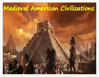 "Medieval America ""Medieval American Civilizations"" - A Com"