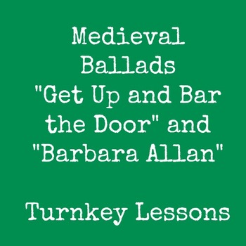 "Medieval Ballads: ""Get Up and Bar the Door"" and ""Barbara Allan"""