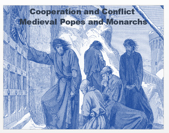"""Medieval Europe - """"Cooperation and Conflict - Popes and Mo"""