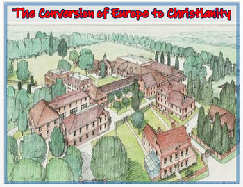 "Medieval Europe - ""The Conversion of Europe to Christianit"