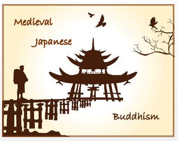 "Medieval Japan - ""Japanese Buddhism"" + Quiz"