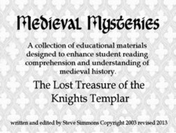 Medieval Mysteries: The Lost treasure of the Knight Templar