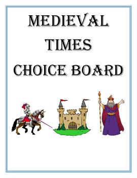 Medieval Times Choice Board
