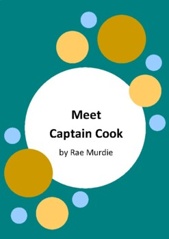 Meet Captain Cook by Rae Murdie - 2014 Short Listed Book -