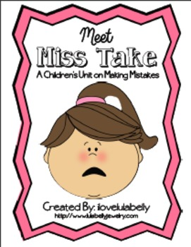 Meet Miss Take Unit About Making Mistakes, Fixing Mistakes