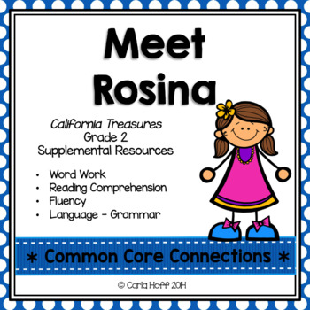 Meet Rosina - Common Core Connections - Treasures Grade 2
