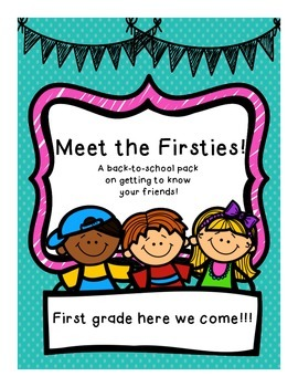 Meet The Firsties!  A Back to School Pack for First Grade