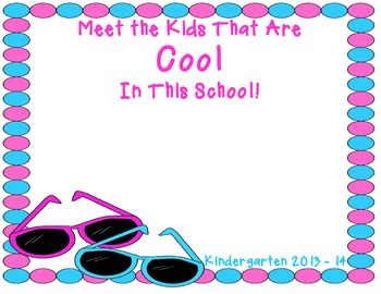 Meet the Kids That Are Cool in This School! A Classroom Ph