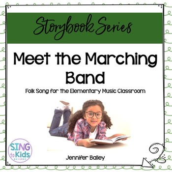 Meet the Marching Band: An Interactive Lesson for Elementa
