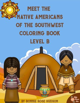 Meet the Native Americans of the Southwest Coloring Book