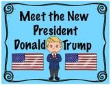 Meet the New President-Donald Trump