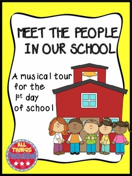 Meet the People in Your School...A Musical Tour for the 1st Day!