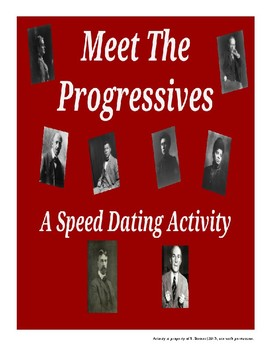 Meet the Progressives - A Speed Dating Activity