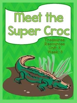 Meet the Super Croc Treasures Common Core Alligned