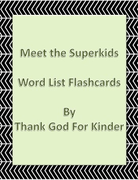 Meet the Superkids Word List Flashcards