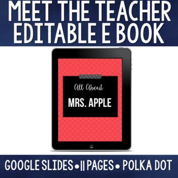 Meet the Teacher Editable eBook - Polka Dot