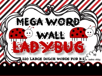 Mega Word Wall LADYBUG  THEME 220 WORDS