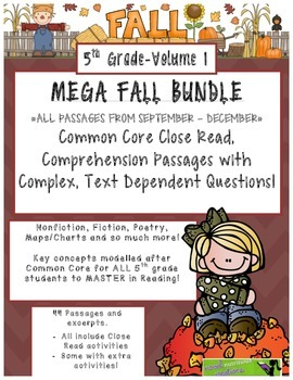 MEGA FALL BUNDLE 5th(V.1) Common Core Close Read Passages