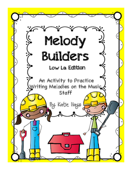 Melody Builders with Low La
