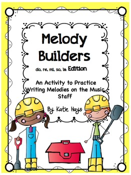 Melody Builders with Re