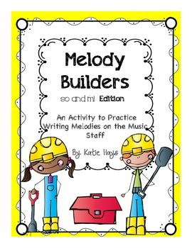 Melody Builders with Sol & Mi