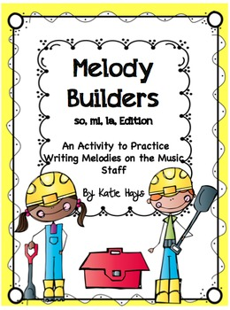 Melody Builders with so, mi and la