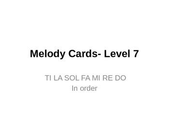 Melody Cards- Level 7 (TI LA SOL FA MI RE DO)