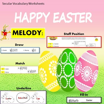 Melody: Easter Secular Vocabulary Theme 1: Match, Draw, Underline