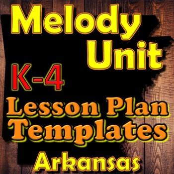 Melody K-4 - Lesson Plan Template Bundle - Arkansas Elemen