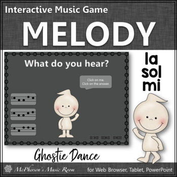 Melody Mi Sol La (La Sol Mi) - Ghostie Dance Interactive M