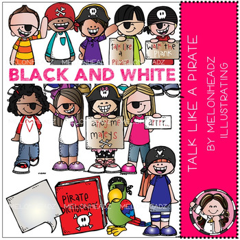 Melonheadz: Talk like a Pirate clip art - BLACK AND WHITE