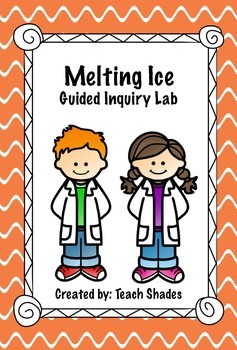 Melting Ice Guided Inquiry Science Lab